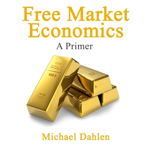 Free Market Economics: A Primer
